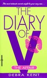 The Diary of V: The Affair