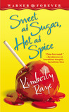 Sweet as Sugar, Hot as Spice (Farrel Sisters, #3)