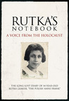 Rutka's Notebook by Rutka Laskier