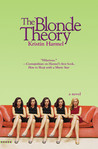 The Blonde Theory by Kristin Harmel