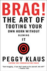 Brag! by Peggy Klaus