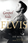 The Gospel Side of Elvis