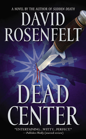 Dead Center (Andy Carpenter Series #5)  - David Rosenfelt