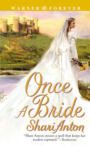 Once a Bride by Shari Anton