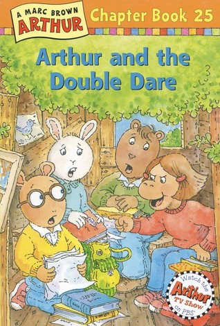 Arthur and the Double Dare (Arthur Chapter Book, #25)