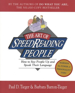 The Art of Speed Reading People by Paul D. Tieger