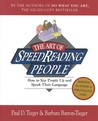 The Art of Speed Reading People: How to Size People Up and Speak Their Language