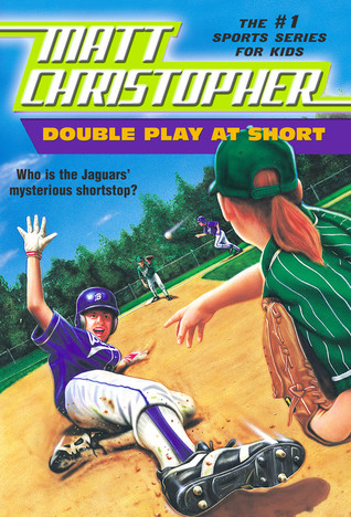 Double Play at Short by Matt Christopher