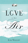 Love in Mid Air by Kim Wright