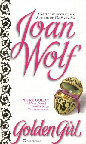 Golden Girl by Joan Wolf