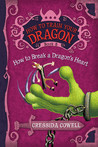How to Break a Dragon's Heart (Hiccup Horrendous Haddock III #8)