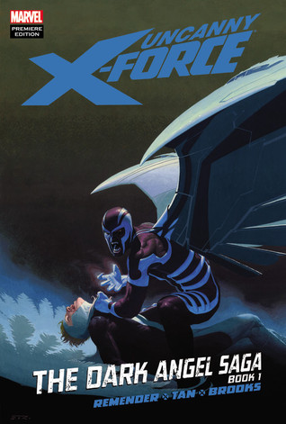 Uncanny X-Force by Rick Remender