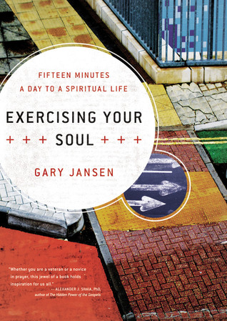 Exercising Your Soul by Gary Jansen
