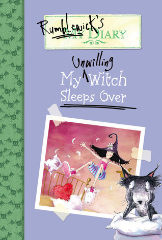 My Unwilling Witch Sleeps Over by Hiawyn Oram