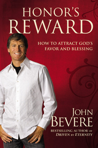 Honor's Reward by John Bevere