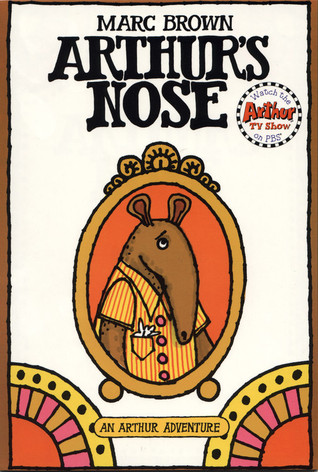 Arthur's Nose (Arthur Adventure Series)