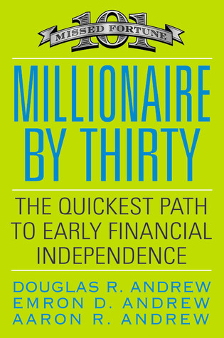Millionaire by Thirty by Douglas R. Andrew