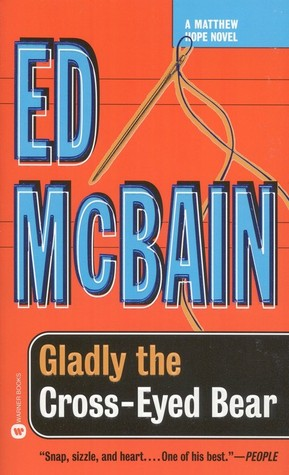 Gladly the Cross-Eyed Bear by Ed McBain