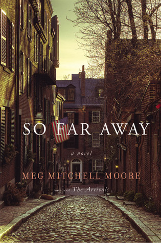 So Far Away by Meg Mitchell Moore