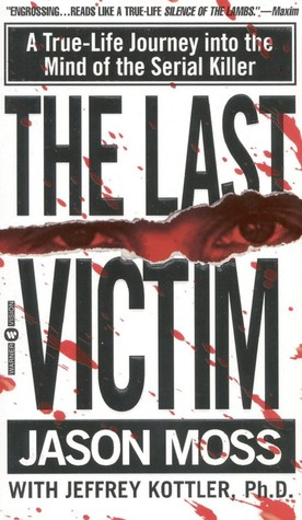 The Last Victim by Jason  M. Moss