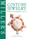 Miller's Costume Jewelry: How to Compare & Value