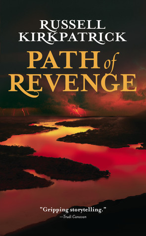 Path of Revenge by Russell Kirkpatrick