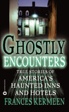 Ghostly Encounters by Frances Kermeen