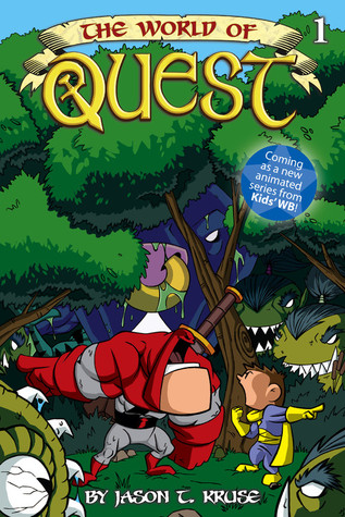 The World of Quest by Jason T. Kruse