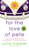 For the Love of Pete by Julia Harper