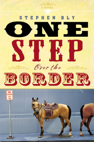 One Step Over the Border by Stephen Bly