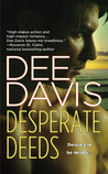 Desperate Deeds by Dee Davis
