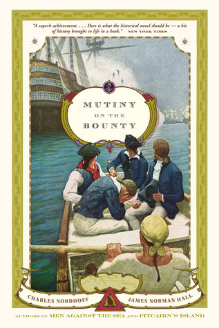 Mutiny on the Bounty by Charles Bernard Nordhoff