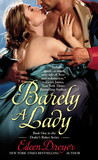 Barely a Lady (The Drake's Rakes, #1)