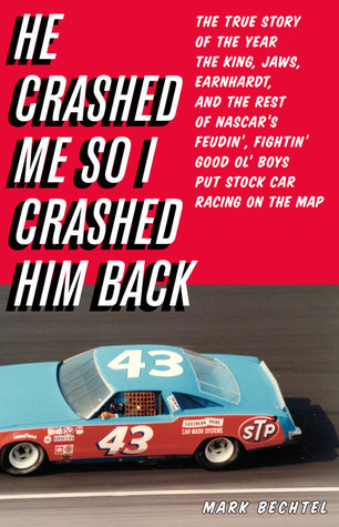 He Crashed Me So I Crashed Him Back by Mark Bechtel