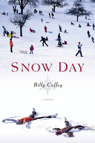 Snow Day by Billy Coffey