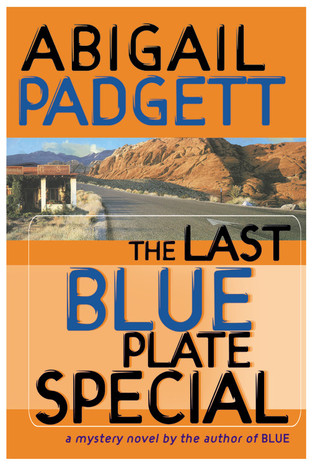 Read online The Last Blue Plate Special (Blue #2) by Abigail Padgett PDF