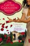 The Gifted Gabaldn Sisters by Lorraine Lpez