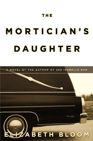 Free Download The Mortician's Daughter PDF by Elizabeth Bloom