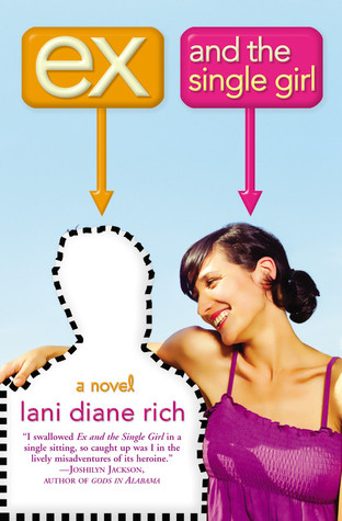 Ex and the Single Girl by Lani Diane Rich