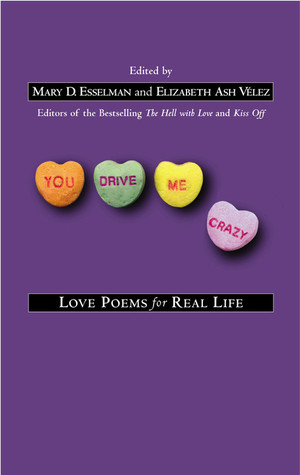 You Drive Me Crazy by Mary D. Esselman