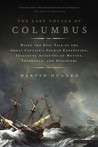 The Last Voyage of Columbus by Martin Dugard