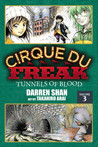 Cirque Du Freak: Tunnels of Blood, Vol. 3 (Cirque Du Freak: The Manga, #3)