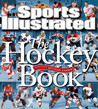 Sports Illustrated The Hockey Book by Sports Illustrated
