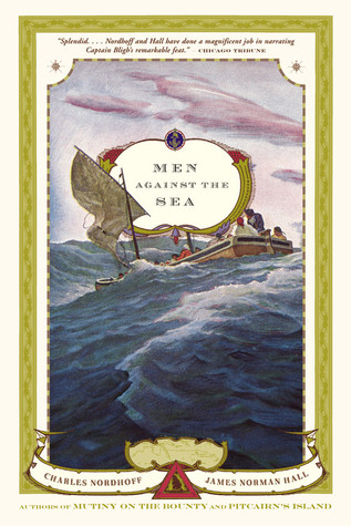 Men Against the Sea by Charles Bernard Nordhoff