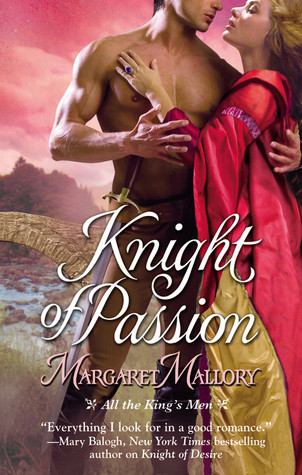 Knight of Passion by Margaret Mallory