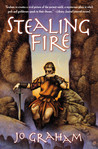 Stealing Fire (Numinous World, #2)