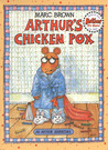 Arthur's Chicken Pox by Marc Brown