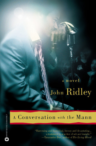 A Conversation with the Mann by John Ridley