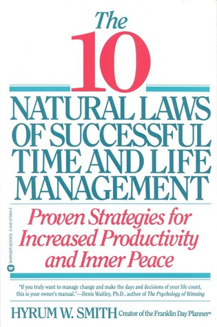 10 Natural Laws of Successful Time and Life Management
