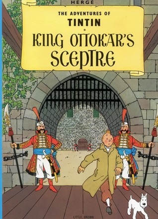 King Ottokar's Sceptre by Hergé
